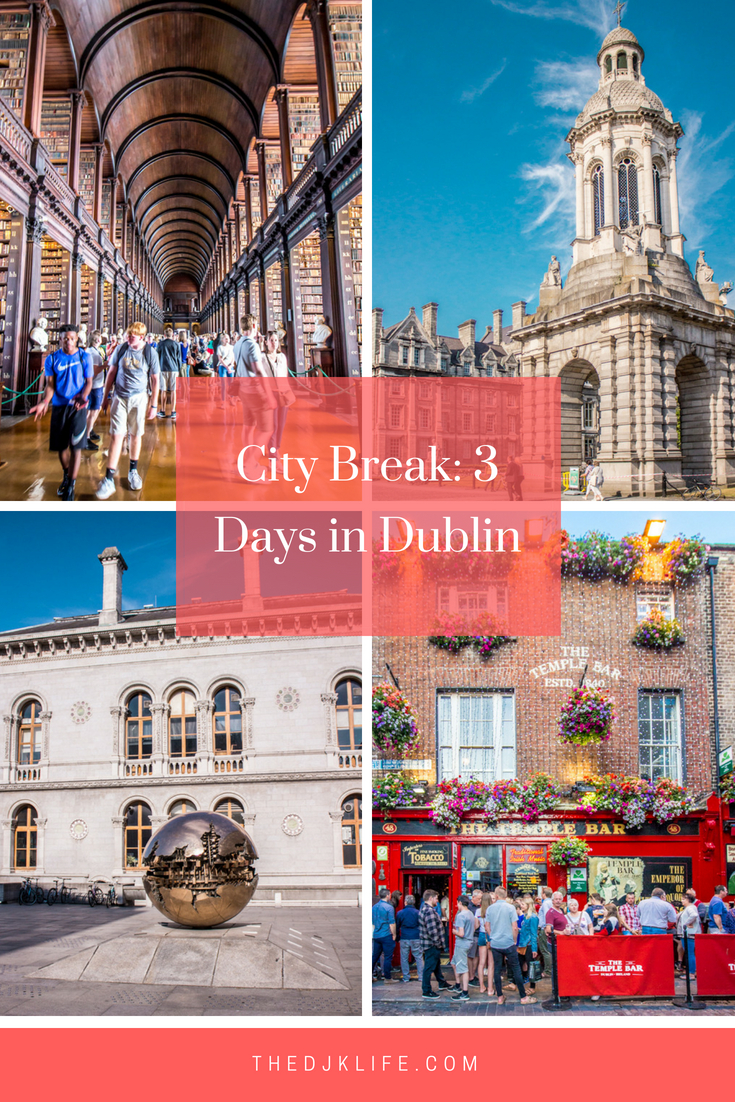 City Break_ 3 Days in Dublin.jpg